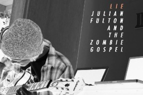 Julian Fulton And The Zombie Gospel Cover
